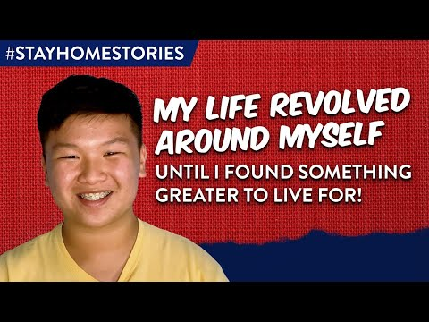 My Life Revolved Around Myself Until I Found Something Greater to Live For! | Stay Home Stories