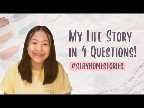 My Life Story in 4 Questions | Stay Home Stories