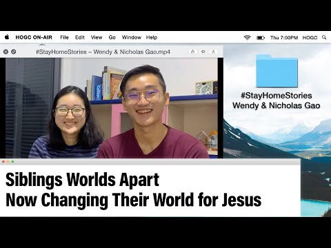 Siblings Worlds Apart Now Changing Their World for Jesus | Stay Home Stories