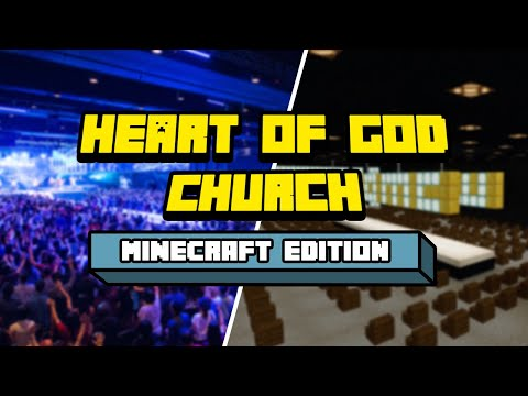 Heart of God Church Minecraft Edition