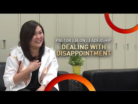 Pastor Lia on Leadership | Dealing with Disappointment