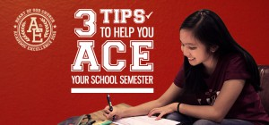 3 tips to help you ACE your school semester