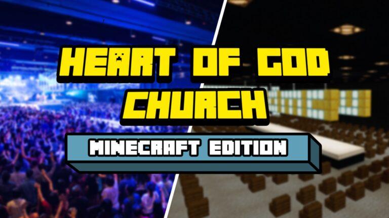 HEART OF GOD CHURCH IN MINECRAFT