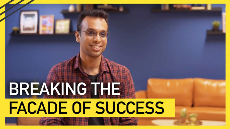 Breaking The Facade of Success