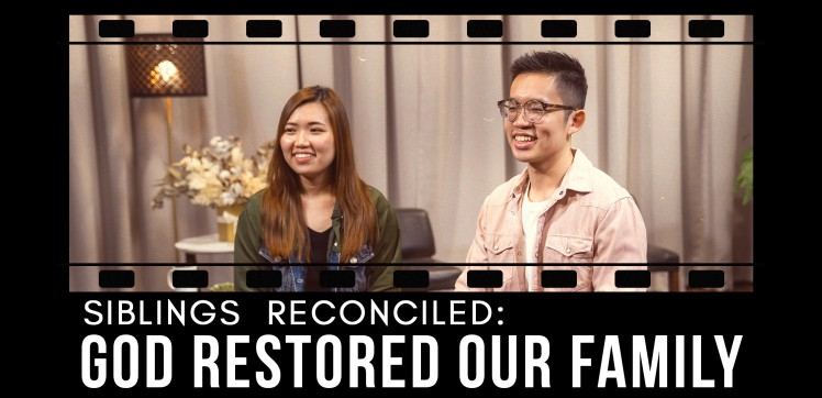 Siblings Reconciled - God Restored Our Family